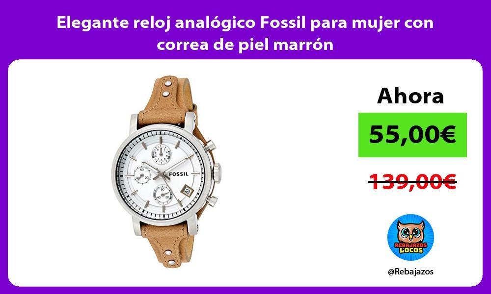 Elegante reloj analogico Fossil para mujer con correa de piel marron
