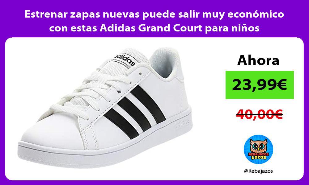 Estrenar zapas nuevas puede salir muy economico con estas Adidas Grand Court para ninos
