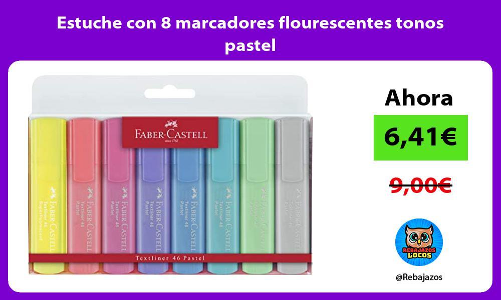 Estuche con 8 marcadores flourescentes tonos pastel