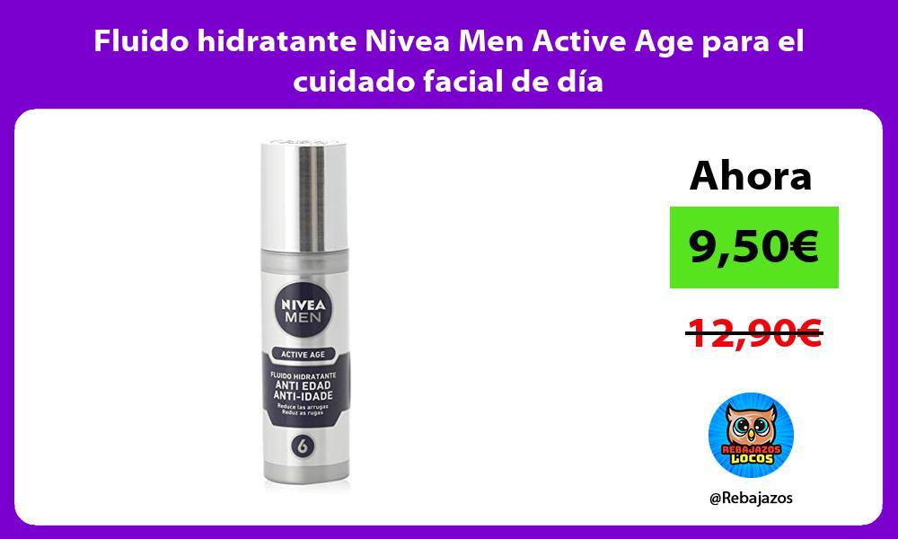 Fluido hidratante Nivea Men Active Age para el cuidado facial de dia