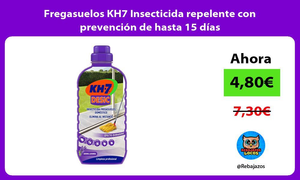 Fregasuelos KH7 Insecticida repelente con prevencion de hasta 15 dias