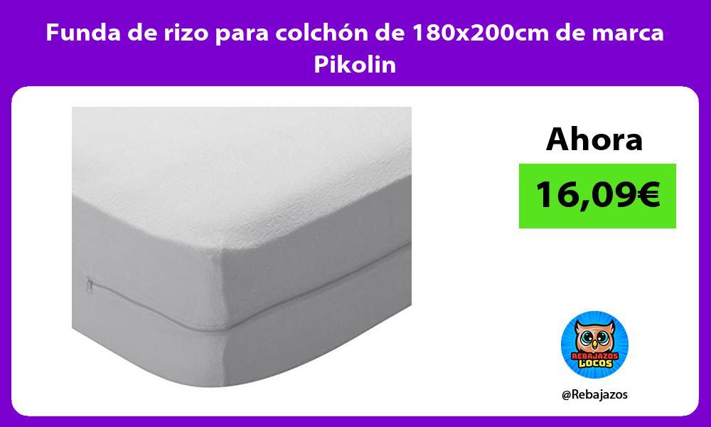 Funda de rizo para colchon de 180x200cm de marca Pikolin
