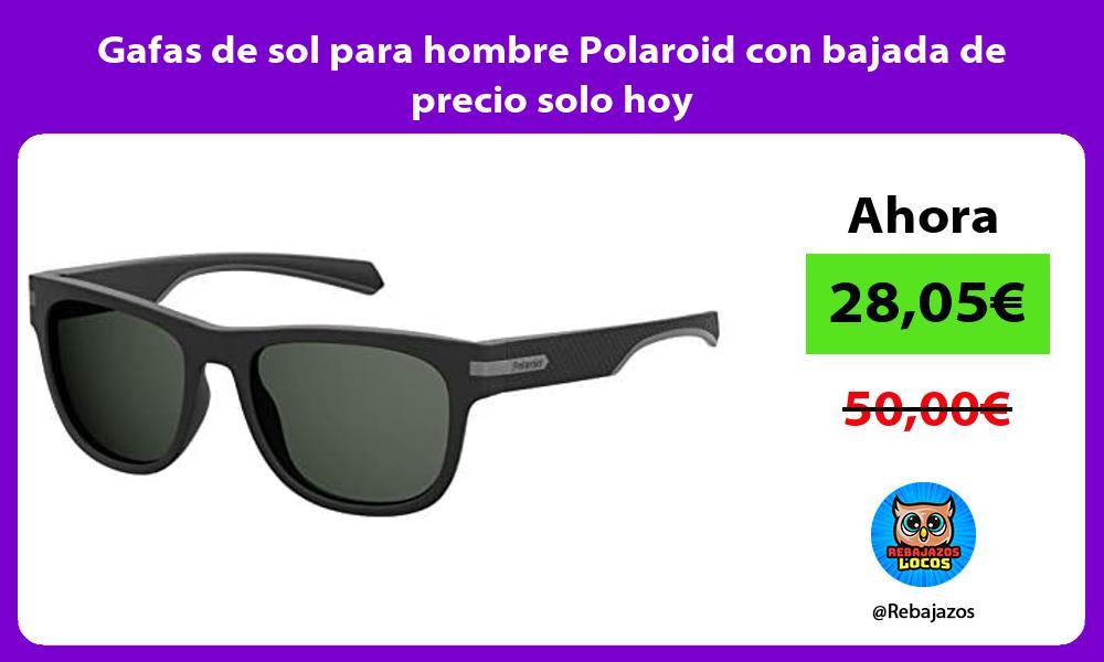 Gafas de sol para hombre Polaroid con bajada de precio solo hoy