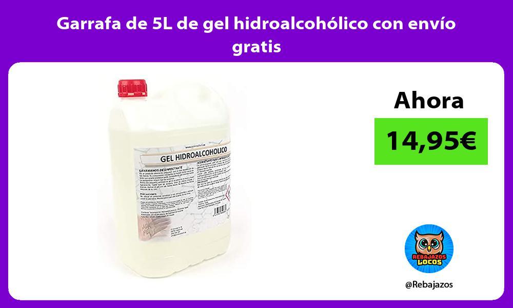 Garrafa de 5L de gel hidroalcoholico con envio gratis