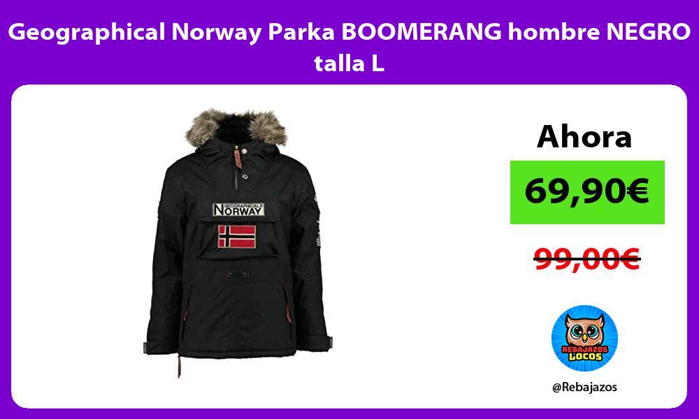 Geographical Norway Parka BOOMERANG hombre NEGRO talla L