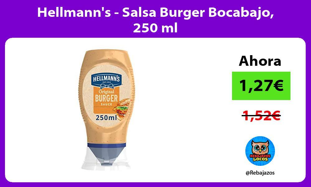 Hellmanns Salsa Burger Bocabajo 250 ml