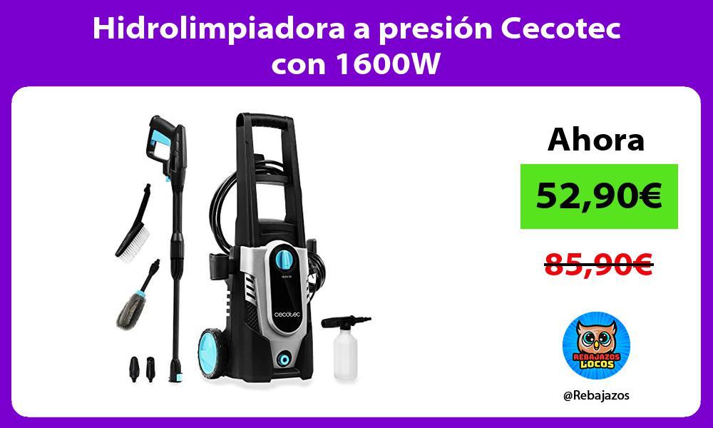 Hidrolimpiadora a presion Cecotec con 1600W