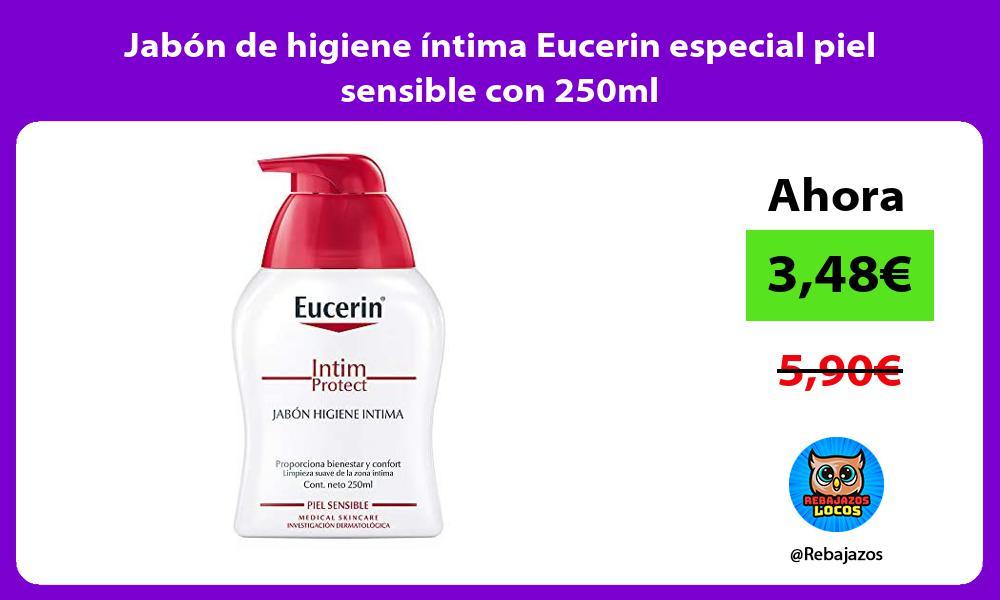 Jabon de higiene intima Eucerin especial piel sensible con 250ml