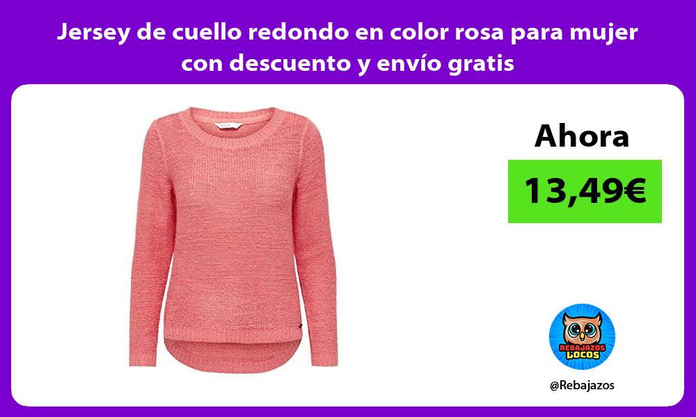 Jersey de cuello redondo en color rosa para mujer con descuento y envio gratis
