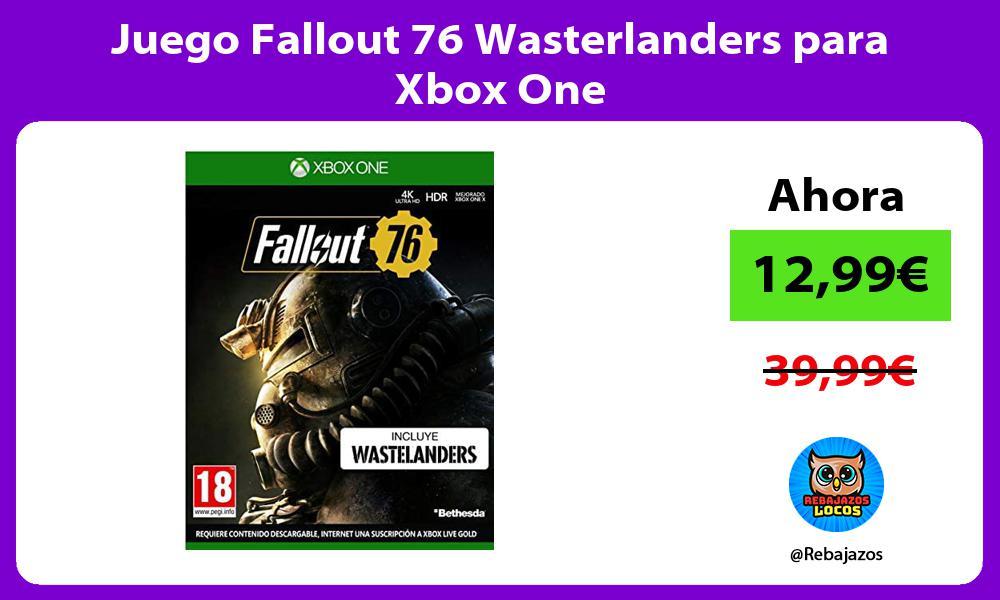Juego Fallout 76 Wasterlanders para Xbox One