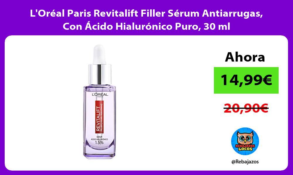 LOreal Paris Revitalift Filler Serum Antiarrugas Con Acido Hialuronico Puro 30 ml