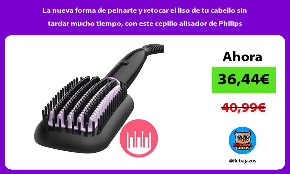 La nueva forma de peinarte y retocar el liso de tu cabello sin tardar mucho tiempo con este cepillo alisador de Philips