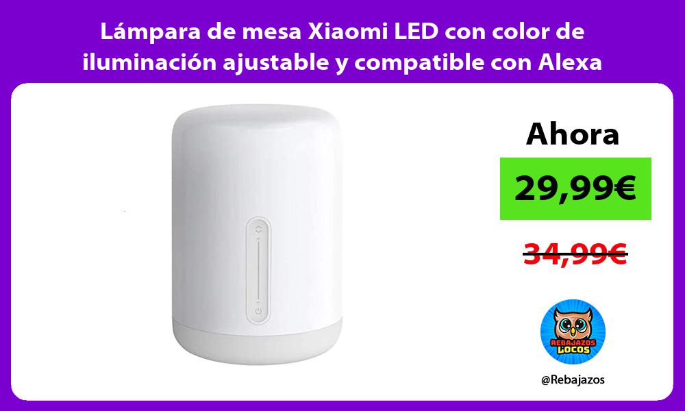 Lampara de mesa Xiaomi LED con color de iluminacion ajustable y compatible con Alexa