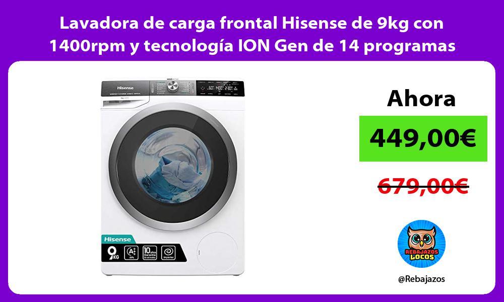 Lavadora de carga frontal Hisense de 9kg con 1400rpm y tecnologia ION Gen de 14 programas