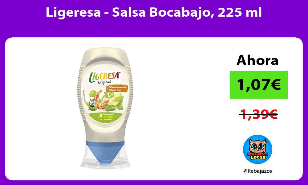 Ligeresa Salsa Bocabajo 225 ml