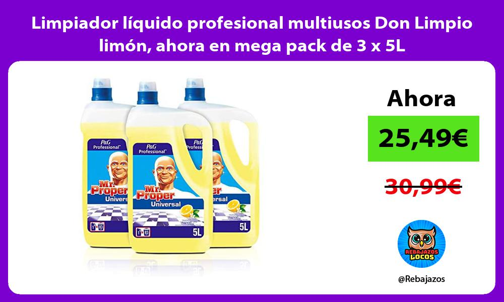 Limpiador liquido profesional multiusos Don Limpio limon ahora en mega pack de 3 x 5L