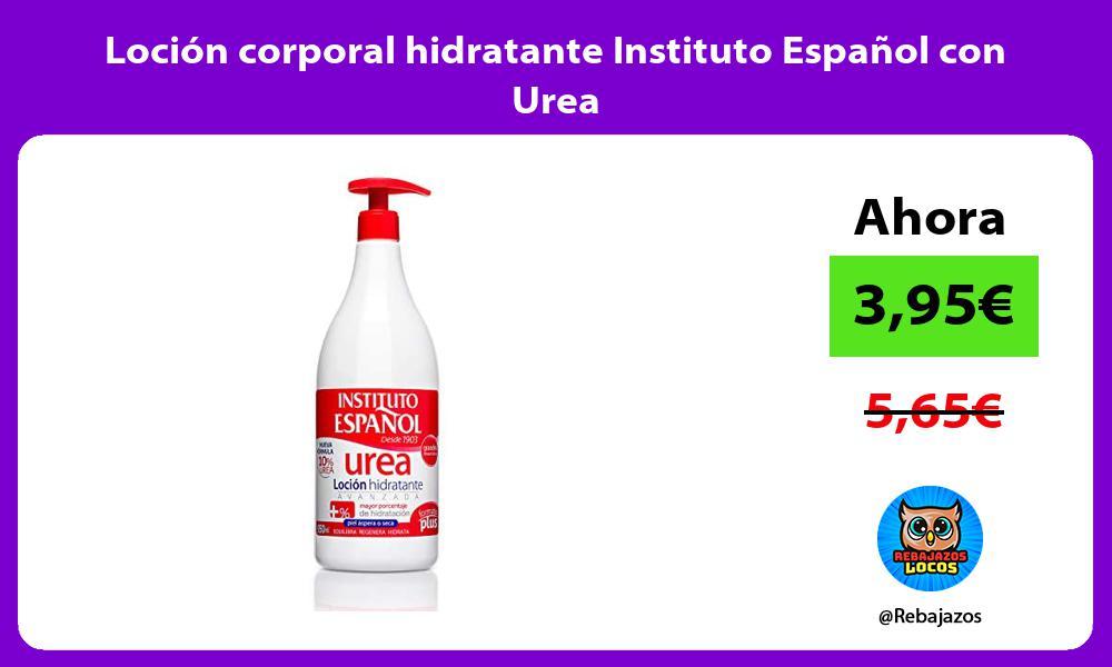 Locion corporal hidratante Instituto Espanol con Urea