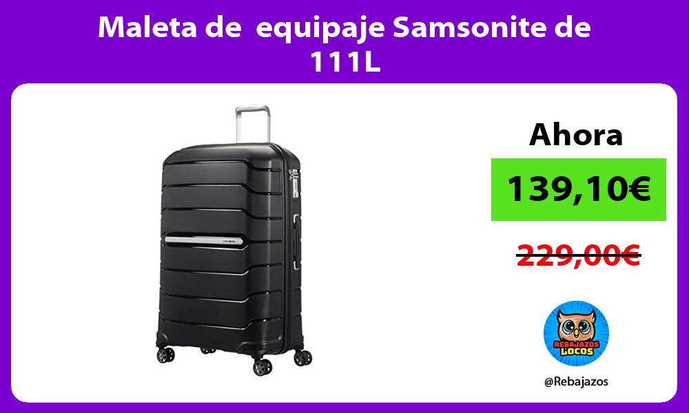 Maleta de equipaje Samsonite de 111L