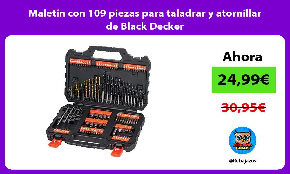 Maletin con 109 piezas para taladrar y atornillar de Black Decker