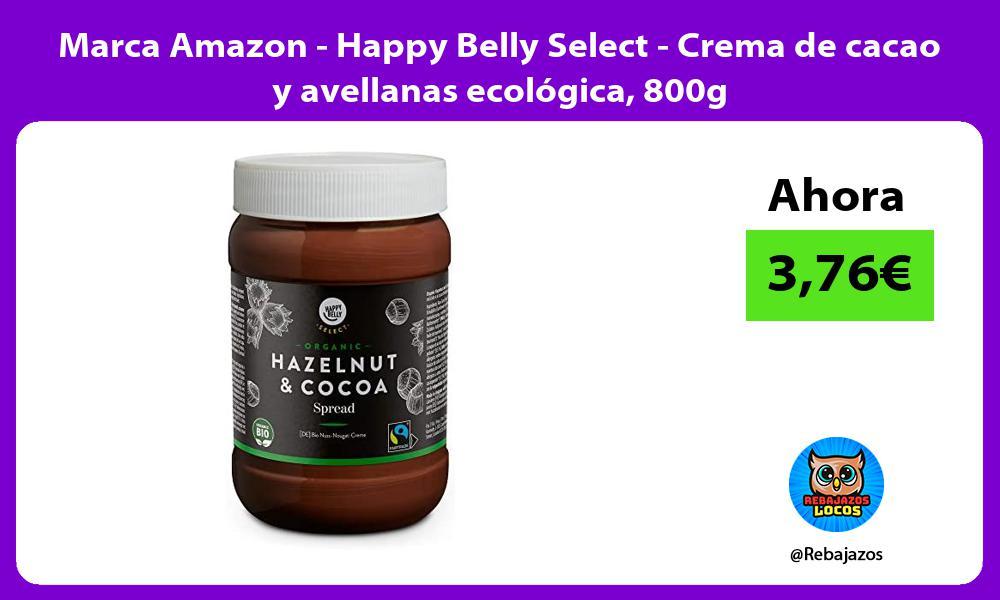 Marca Amazon Happy Belly Select Crema de cacao y avellanas ecologica 800g