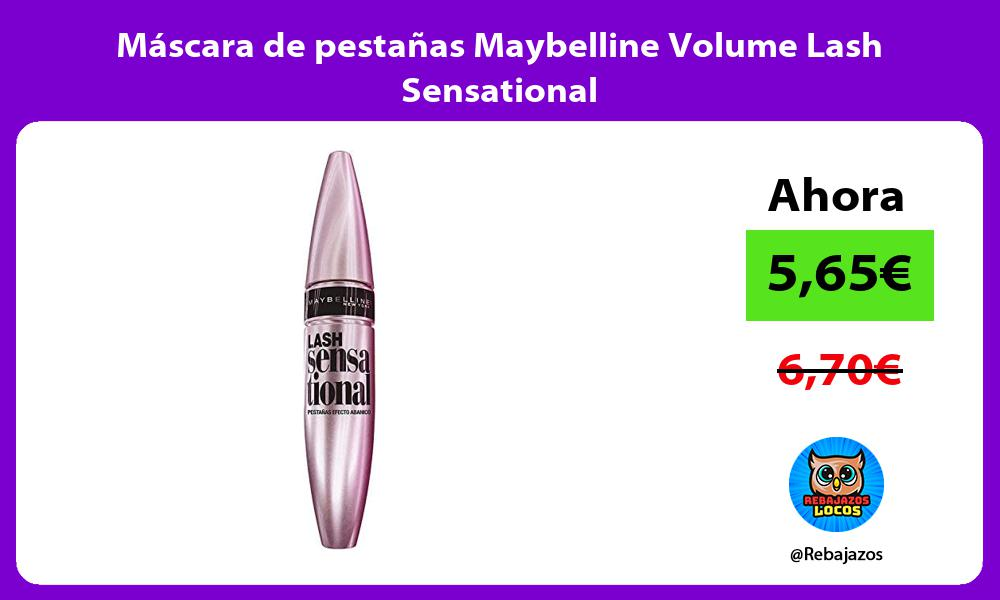 Mascara de pestanas Maybelline Volume Lash Sensational
