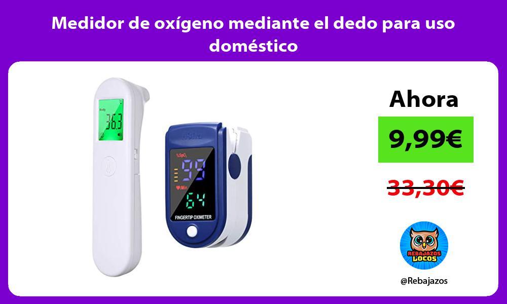 Medidor de oxigeno mediante el dedo para uso domestico
