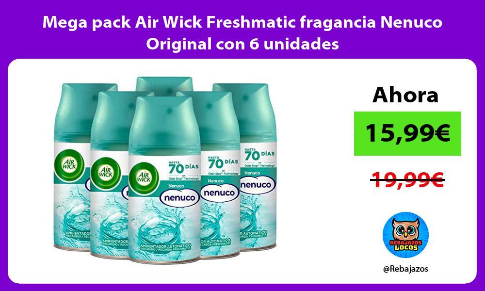 Mega pack Air Wick Freshmatic fragancia Nenuco Original con 6 unidades