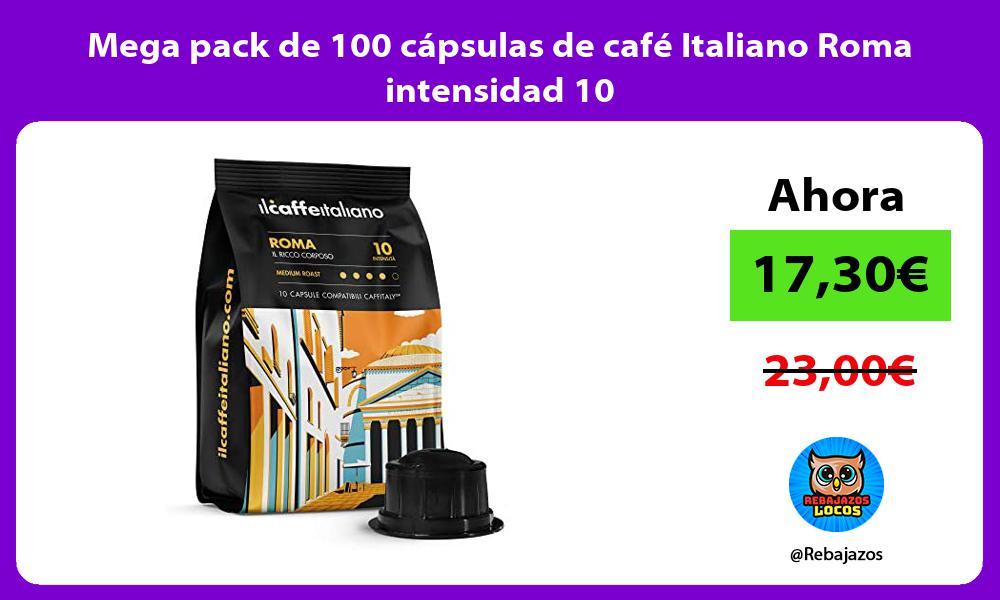 Mega pack de 100 capsulas de cafe Italiano Roma intensidad 10