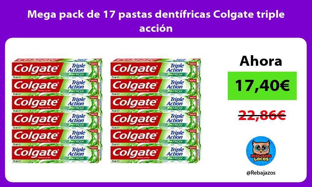 Mega pack de 17 pastas dentifricas Colgate triple accion