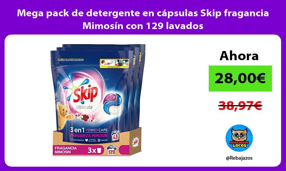 Mega pack de detergente en capsulas Skip fragancia Mimosin con 129 lavados