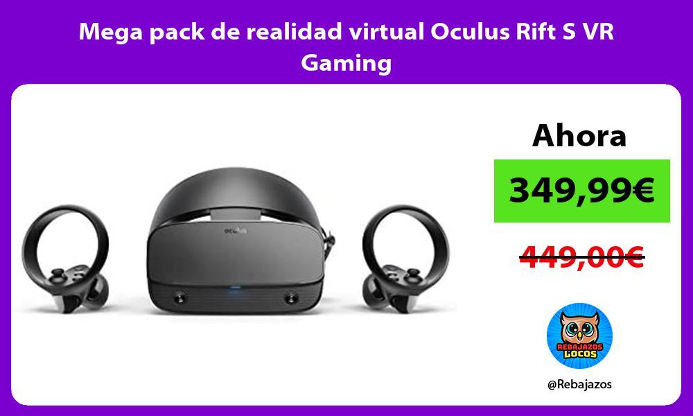 Mega pack de realidad virtual Oculus Rift S VR Gaming
