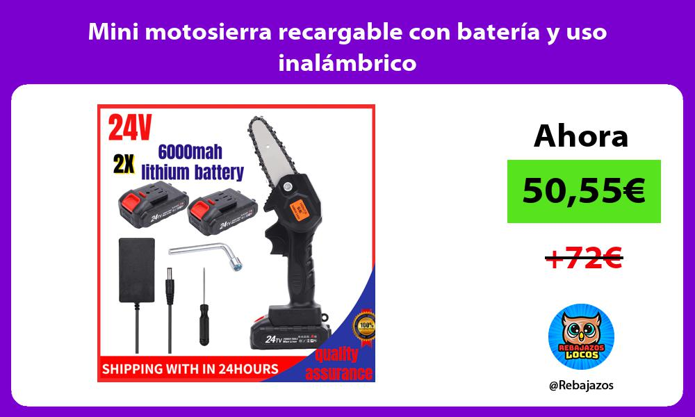 Mini motosierra recargable con bateria y uso inalambrico