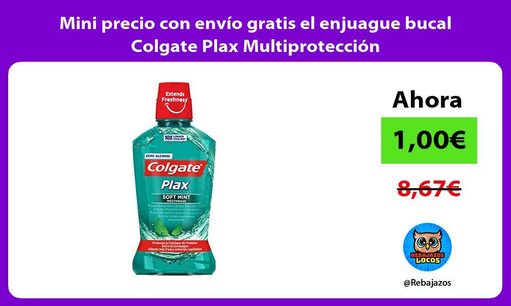 Mini precio con envio gratis el enjuague bucal Colgate Plax Multiproteccion