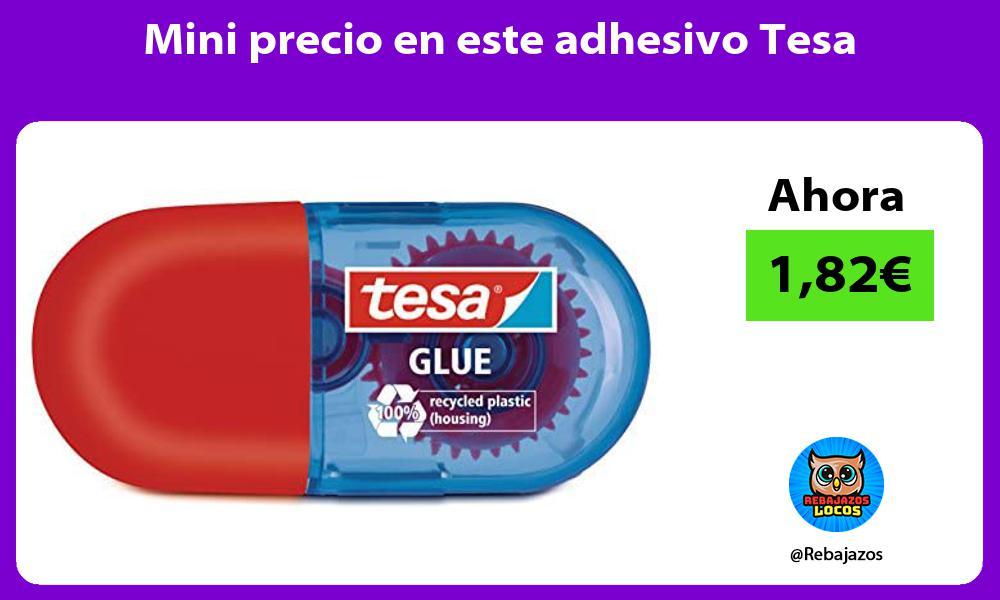 Mini precio en este adhesivo Tesa
