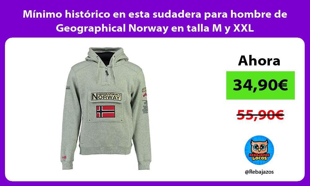 Minimo historico en esta sudadera para hombre de Geographical Norway en talla M y XXL