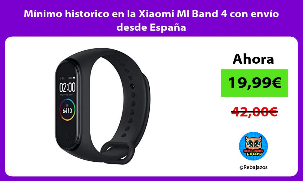 Minimo historico en la Xiaomi MI Band 4 con envio desde Espana
