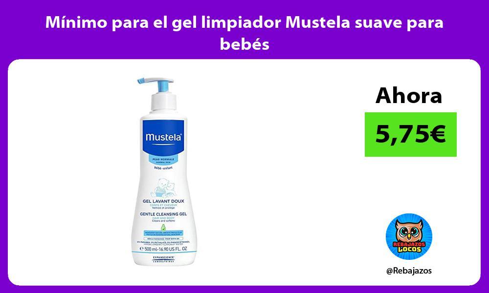 Minimo para el gel limpiador Mustela suave para bebes