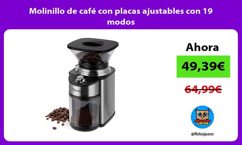 Molinillo de cafe con placas ajustables con 19 modos