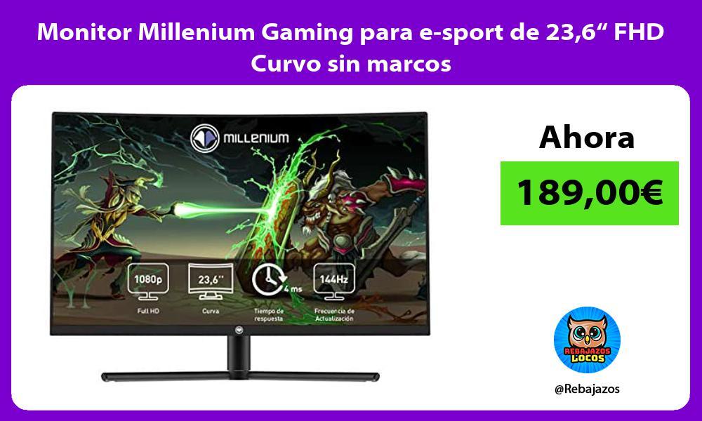 Monitor Millenium Gaming para e sport de 236 FHD Curvo sin marcos