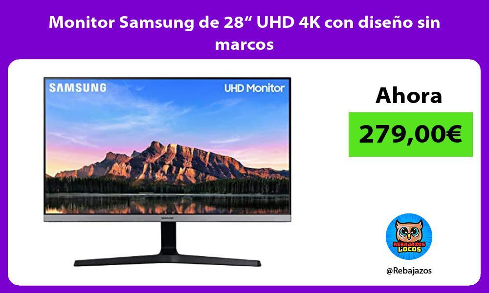 Monitor Samsung de 28 UHD 4K con diseno sin marcos