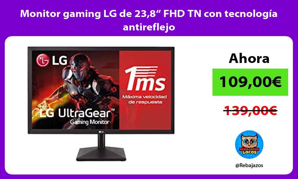 Monitor gaming LG de 238 FHD TN con tecnologia antireflejo
