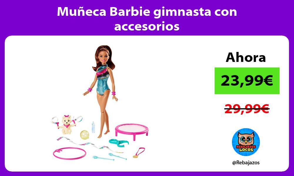 Muneca Barbie gimnasta con accesorios