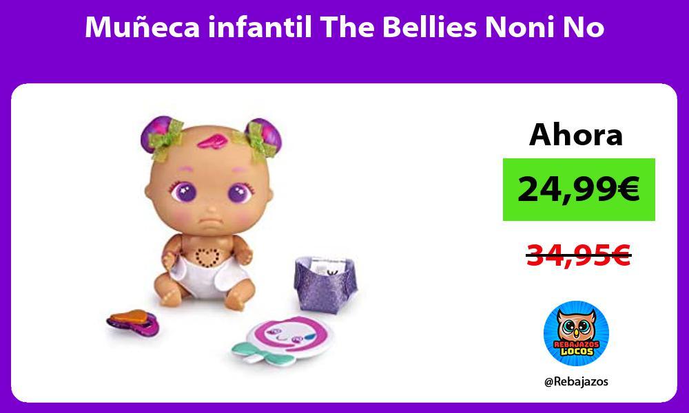 Muneca infantil The Bellies Noni No