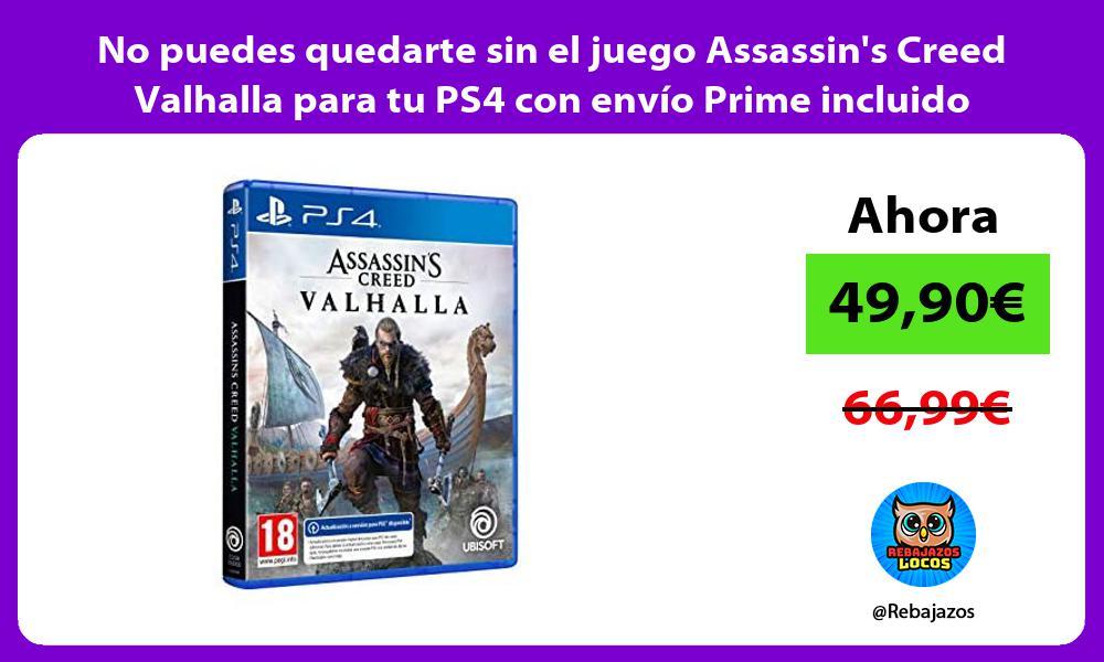 No puedes quedarte sin el juego Assassins Creed Valhalla para tu PS4 con envio Prime incluido