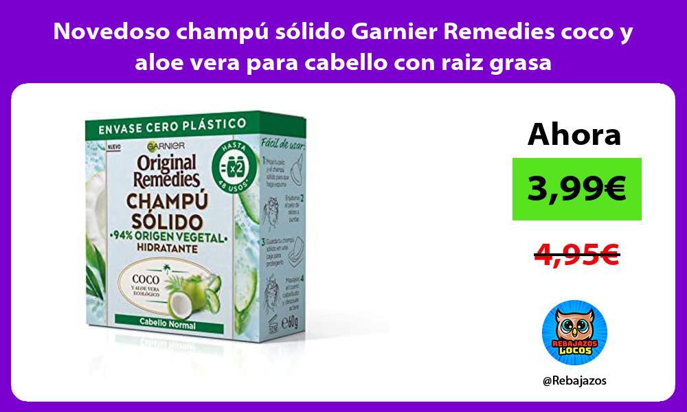 Novedoso champu solido Garnier Remedies coco y aloe vera para cabello con raiz grasa
