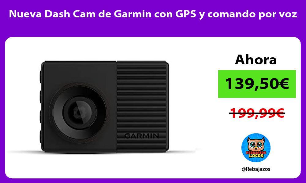 Nueva Dash Cam de Garmin con GPS y comando por voz