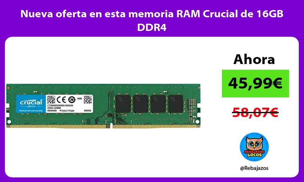 Nueva oferta en esta memoria RAM Crucial de 16GB DDR4