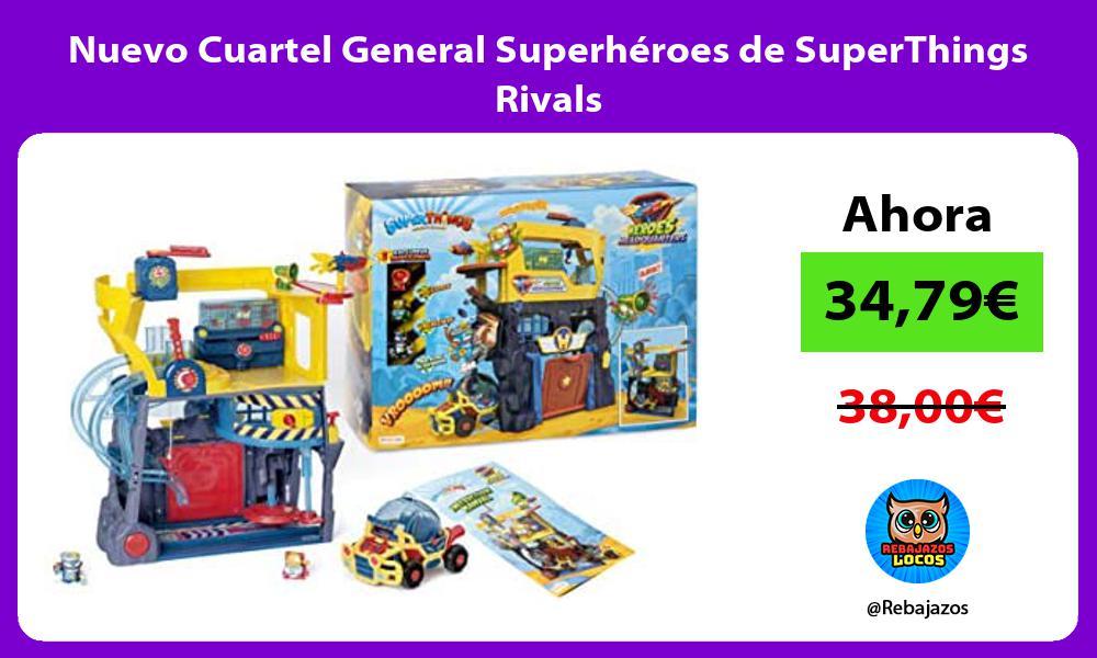 Nuevo Cuartel General Superheroes de SuperThings Rivals