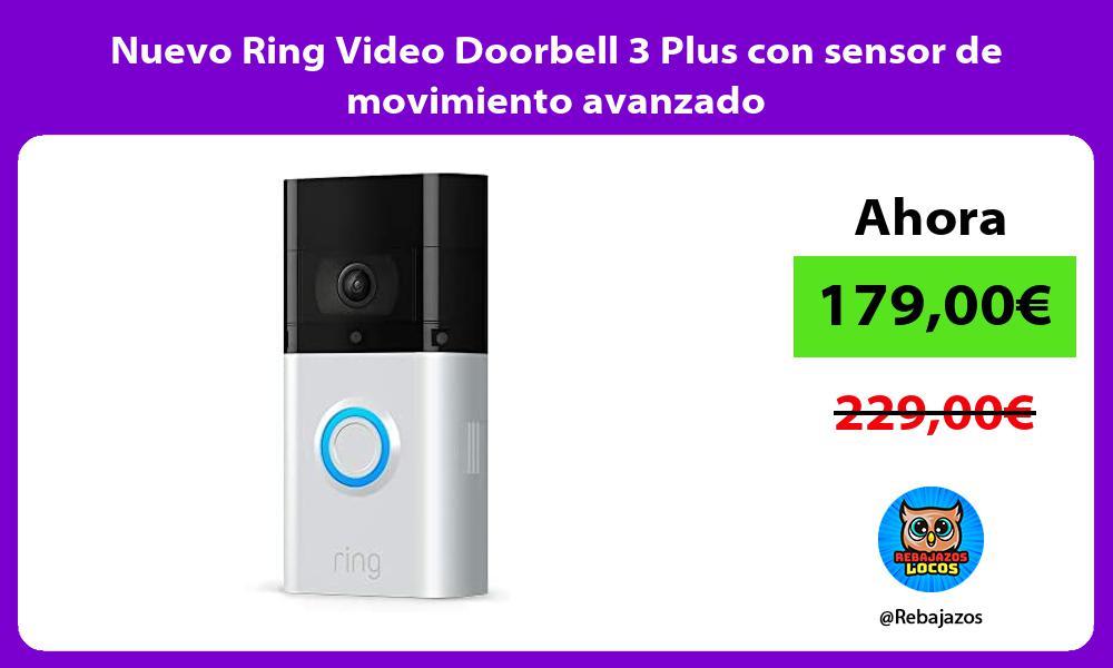 Nuevo Ring Video Doorbell 3 Plus con sensor de movimiento avanzado