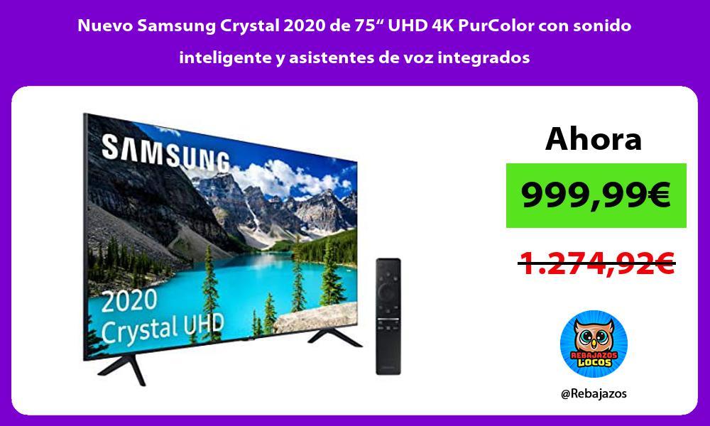 Nuevo Samsung Crystal 2020 de 75 UHD 4K PurColor con sonido inteligente y asistentes de voz integrados